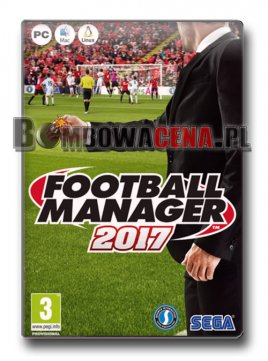 Football Manager 2017 [PC] PL, NOWA